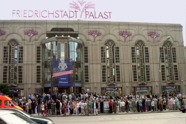 Фридрихштадтпаласт (Friedrichstadt-Palast)